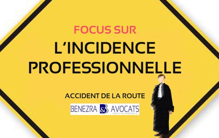 incidence professionnelle, indemnisation incidence professionnelle, avocat incidence professionnelle, indemniser l'incidence professionnelle, comment indemniser l'incidence professionnelle
