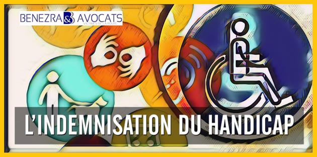 indemnisation du handicap, évaluation du handicap, avocat spécialiste handicap, avocat spécialisé handicap, avocat spécialisé droit du handicap, avocat spécialiste droit du handicap, droit du handicap, droit des handicapés, droit des personnes en situation de handicap, handicap et accident, accident de la route handicap, accident de la route indemnisation du handicap, indemnisation victime handicap, accident victime handicap,